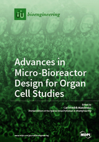Special issue Advances in Micro-Bioreactor Design for Organ Cell Studies book cover image
