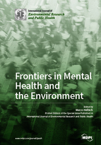IJERPH | Special Issue : Frontiers in Mental Health and the