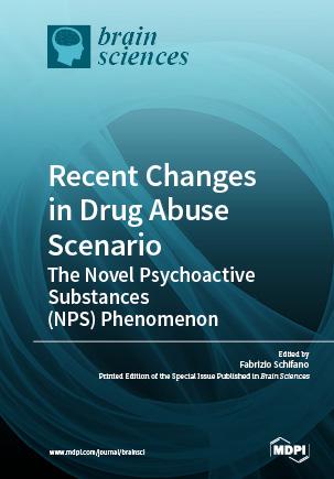 Recent Changes in Drug Abuse Scenario: The Novel Psychoactive Substances (NPS) Phenomenon