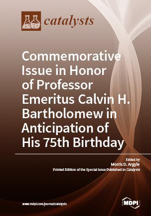 Commemorative Issue in Honor of Professor Emeritus Calvin H. Bartholomew in Anticipation of His 75th Birthday