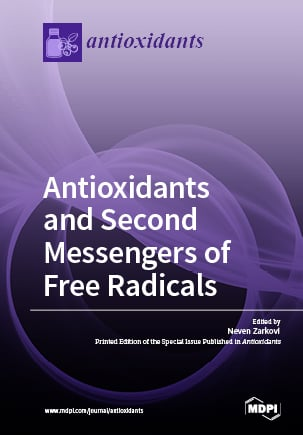 Antioxidants and Second Messengers of Free Radicals