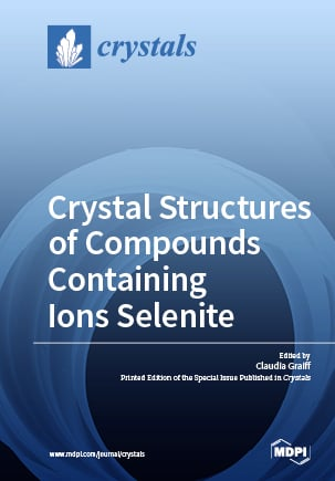 Crystal Structures of Compounds Containing Ions Selenite
