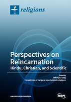 Special issue Perspectives on Reincarnation: Hindu, Christian, and Scientific book cover image