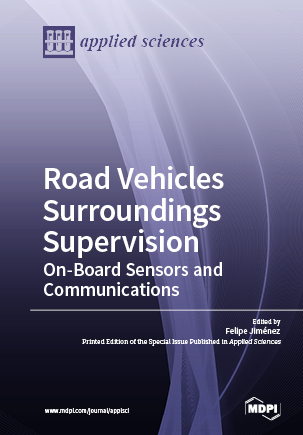 Road Vehicles Surroundings Supervision: On-Board Sensors and Communications