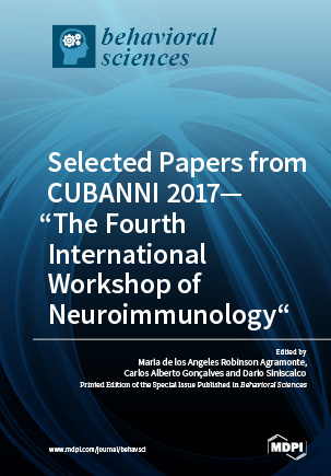"""Selected Papers from CUBANNI 2017—""""The Fourth International Workshop of Neuroimmunology"""""""