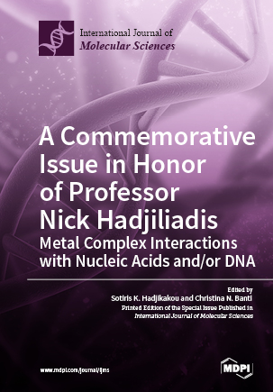 A Commemorative Issue in Honor of Professor Nick Hadjiliadis: Metal Complex Interactions with Nucleic Acids and/or DNA