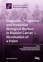 Special issue Diagnostic, Prognostic and Predictive Biological Markers in Bladder Cancer – Illumination of a Vision book cover image