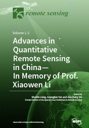 Advances in Quantitative Remote Sensing in China – In Memory of Prof. Xiaowen Li