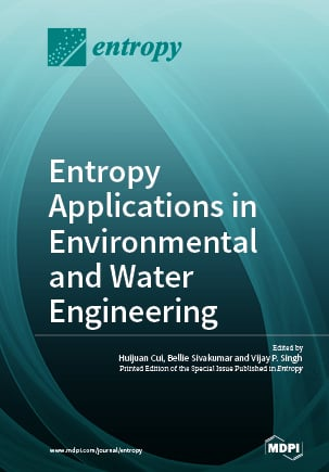 Entropy Applications in Environmental and Water Engineering
