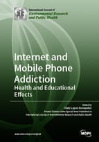 Special issue Internet and Mobile Phone Addiction: Health and Educational Effects book cover image
