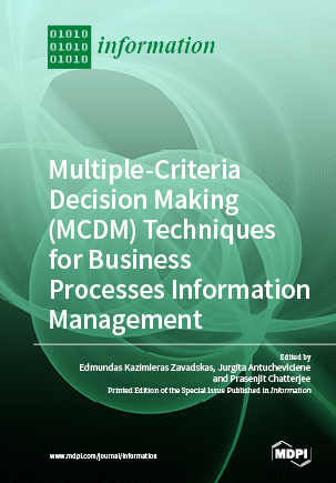 Multiple-Criteria Decision-Making (MCDM) Techniques for Business Processes Information Management