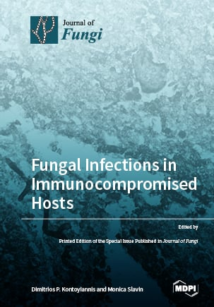 Fungal Infections in Immunocompromised Hosts