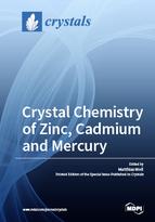 Crystal Chemistry of Zinc, Cadmium and Mercury