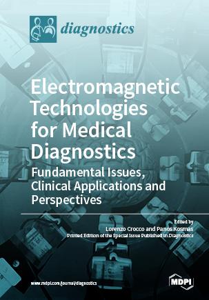 Electromagnetic Technologies for Medical Diagnostics