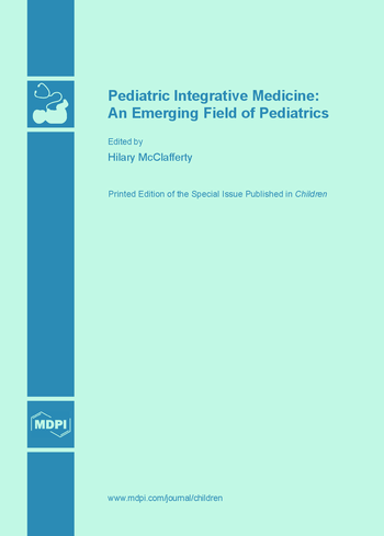 Pediatric Integrative Medicine: An Emerging Field of Pediatrics