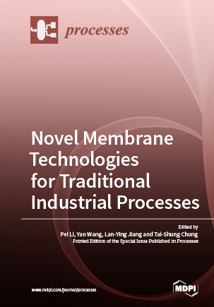Novel Membrane Technologies for Traditional Industrial Processes