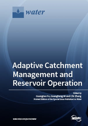 Adaptive Catchment Management and Reservoir Operation