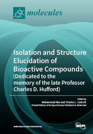 Isolation and Structure Elucidation of Bioactive Compounds (Dedicated to the memory of the late Professor Charles D. Hufford)