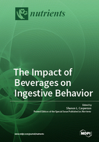 Special issue The Impact of Beverages on Ingestive Behavior book cover image
