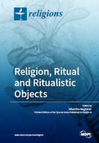 Special issue Religion, Ritual and Ritualistic Objects book cover image