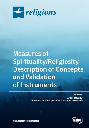 Measures of Spirituality/Religiosity—Description of Concepts and Validation of Instruments