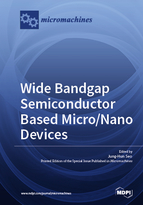 Special issue Wide Bandgap Semiconductor Based Micro/Nano Devices book cover image
