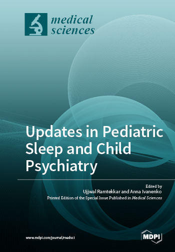 Updates in Pediatric Sleep and Child Psychiatry