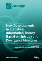Special issue New Developments in Statistical Information Theory Based on Entropy and Divergence Measures book cover image