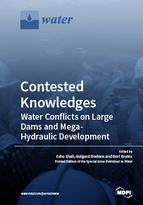 Special issue Contested Knowledges: Water Conflicts on Large Dams and Mega- Hydraulic Development book cover image