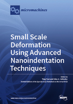 Special issue Small Scale Deformation using Advanced Nanoindentation Techniques book cover image