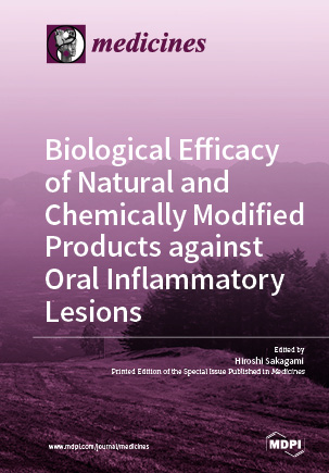 Biological Efficacy of Natural and Chemically Modified Products against Oral Inflammatory Lesions