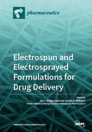 Electrospun and Electrosprayed Formulations for Drug Delivery