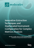 Special issue Innovative Extraction Techniques and Hyphenated Instrument Configuration for Complex Matrices Analysis book cover image