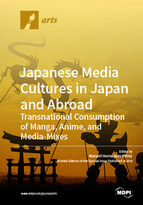 Special issue Japanese Media Cultures in Japan and Abroad: Transnational Consumption of Manga, Anime, and Media-Mixes book cover image