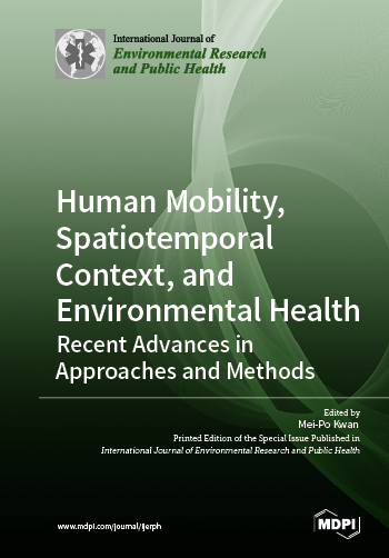 Human Mobility, Spatiotemporal Context, and Environmental Health: Recent Advances in Approaches and Methods