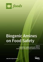 Biogenic Amines on Food Safety