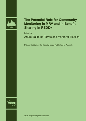 The Potential Role for Community Monitoring in MRV and in Benefit Sharing in REDD+