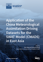 Special issue Application of the China Meteorological Assimilation Driving Datasets for the SWAT Model (CMADS) in East Asia book cover image