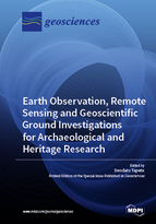 Special issue Earth Observation, Remote Sensing and Geoscientific Ground Investigations for Archaeological and Heritage Research book cover image