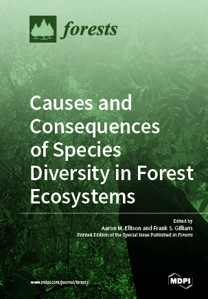 Causes and Consequences of Species Diversity in Forest Ecosystems