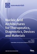 Special issue Nucleic Acid Architectures for Therapeutics, Diagnostics, Devices and Materials book cover image