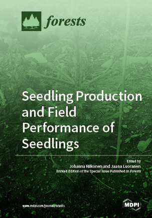 Seedling Production and Field Performance of Seedlings