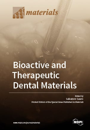 Bioactive and Therapeutic Dental Materials