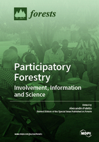 Participatory Forestry: Involvement, Information and Science