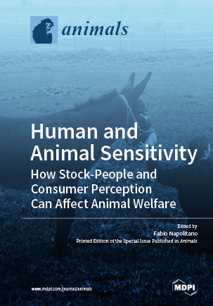 Human and Animal Sensitivity: How Stock-People and Consumer Perception Can Affect Animal Welfare