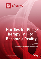 Special issue Hurdles for Phage Therapy (PT) to Become a Reality book cover image