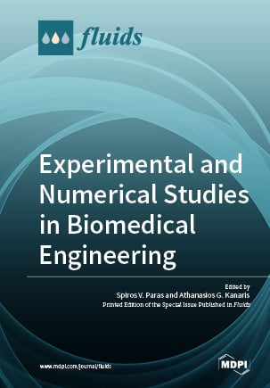 Experimental and Numerical Studies in Biomedical Engineering
