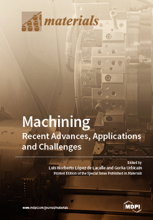 Machining—Recent Advances, Applications and Challenges