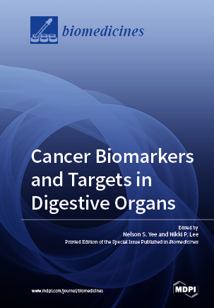 Cancer Biomarkers and Targets in Digestive Organs
