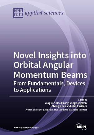 Novel Insights into Orbital Angular Momentum Beams: From Fundamentals, Devices to Applications